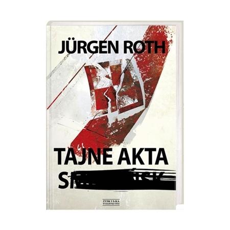 Tajne akta S. - Jurgen Roth : Książka