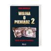 Wojna o pieniądz, t. 2.: Świat władzy pieniądza - Song Hongbing