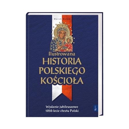 Ilustrowana historia polskiego Kościoła - Marek Balon : Książka