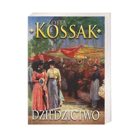 Dziedzictwo, cz. 1-2 - Zofia Kossak : Książka