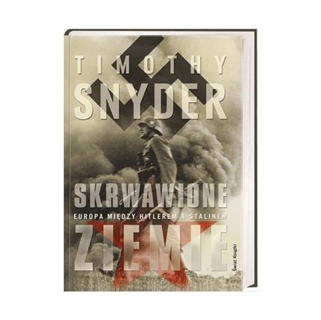 Skrwawione ziemie - Timothy Snyder : Książka