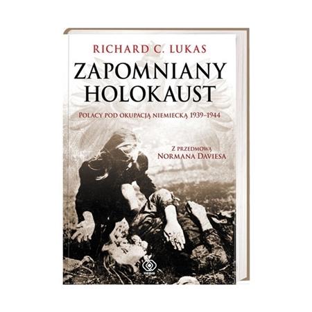 Zapomniany holokaust - Richard C. Lucas : Książka