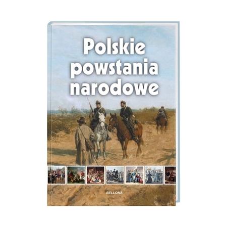 Polskie powstania narodowe : Książka : Album