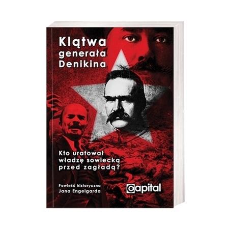 Klątwa generała Denikina - Jan Engelgard : Powieść historyczna