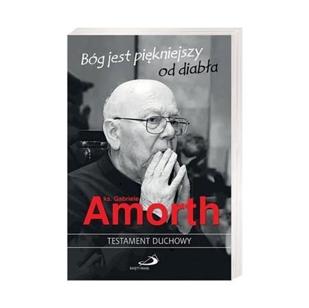 Bóg jest piękniejszy od diabła - O. Gabriele Amorth, ks. Angelo De Simon : Książka