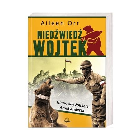 Niedźwiedź Wojtek - Aileen Orr : Książka
