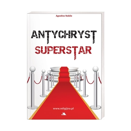 Antychryst superstar - Agostino Nobile : Książka