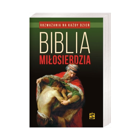 Biblia Miłosierdzia. Rozważania na każdy dzień