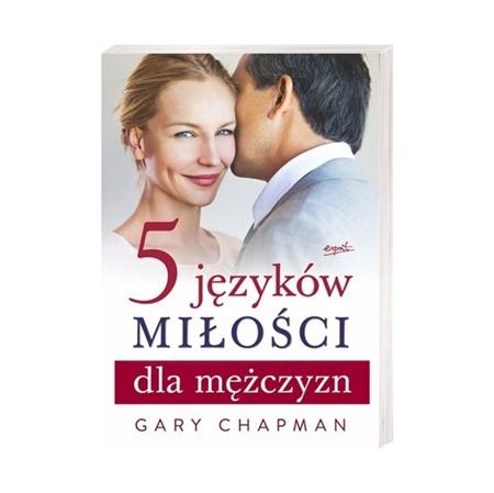 5 języków miłości dla mężczyzn - Gary Chapman : Książka