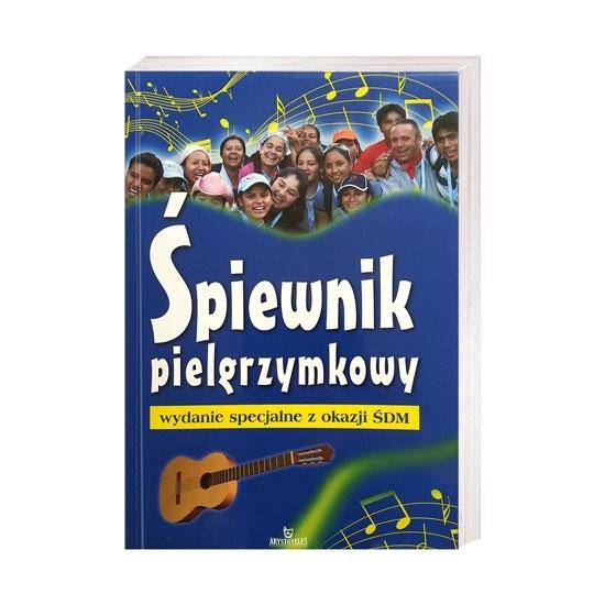Śpiewnik pielgrzymkowy. Wydanie specjalne z okazji ŚDM : Książka