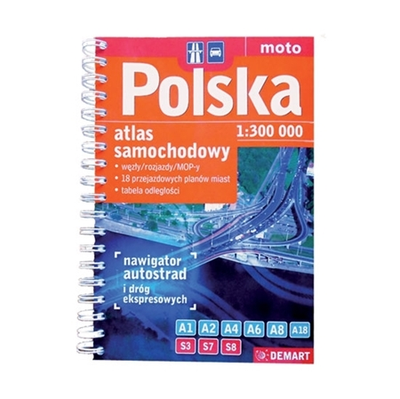 Polska. Atlas samochodowy - Węzły, rozjazdy, MOPy, tranzyty, odległości : Mapy
