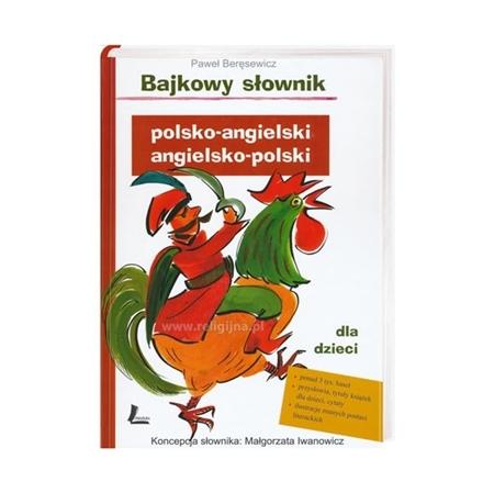 Bajkowy słownik polsko-angielski i angielsko-polski dla dzieci - Paweł Boręsewicz, Małgorzata Iwanowicz : Książka