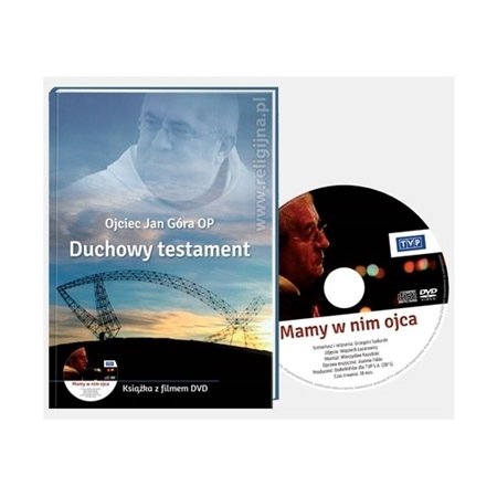 Duchowy testament - o. Jan Góra OP