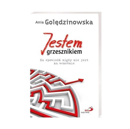 Jestem grzesznikiem - Ania Golędzinowska : Książka