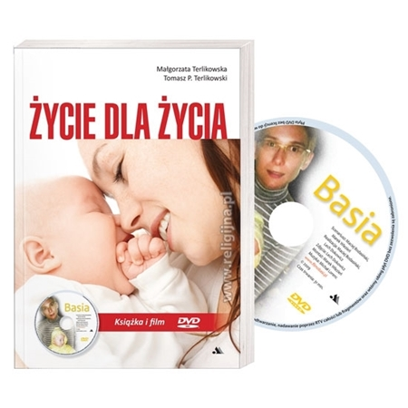 Życie dla życia. Książka z filmem DVD - Małgorzata i Tomasz Terlikowscy