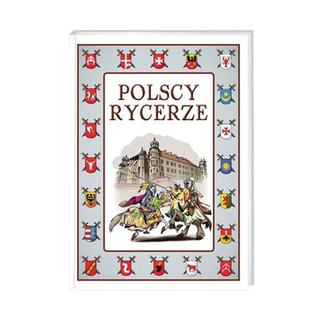 Polscy rycerze : Książka