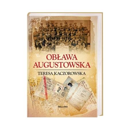 Obława augustowska - Teresa Kaczorowska : Książka