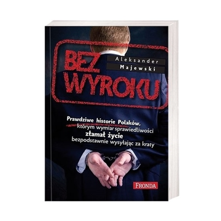 Bez wyroku - Aleksander Majewski