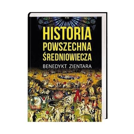 Historia powszechna średniowiecza - Henryk Zientara : Książka