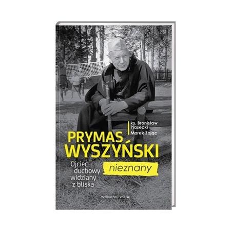 Prymas Wyszyński nieznany. Ojciec duchowy widziany z bliska - ks. Bronisław Piasecki, Marek Zając : Biografia