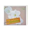 Orchidee. Porady eksperta : Książka