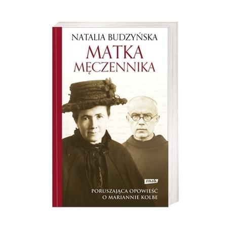 Matka męczennika - Natalia Budzyńska : Biografia