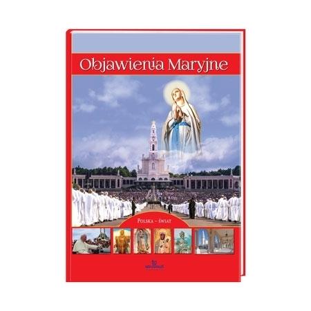 Objawienia Maryjne. Polska - Świat. Album