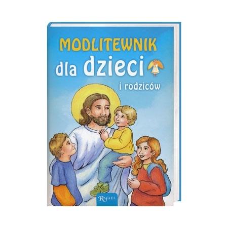 Modlitewnik dla dzieci i rodziców