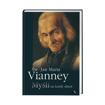 Św. Jan Maria Vianney. Myśli na każdy dzień - Proboszcz z Ars : Książka