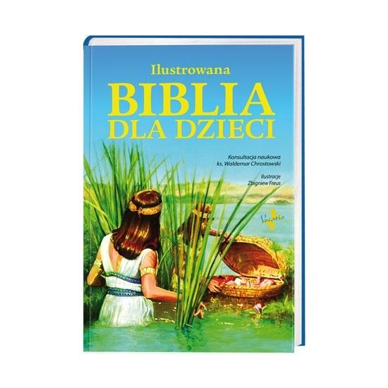 Ilustrowana Biblia dla dzieci : Książka