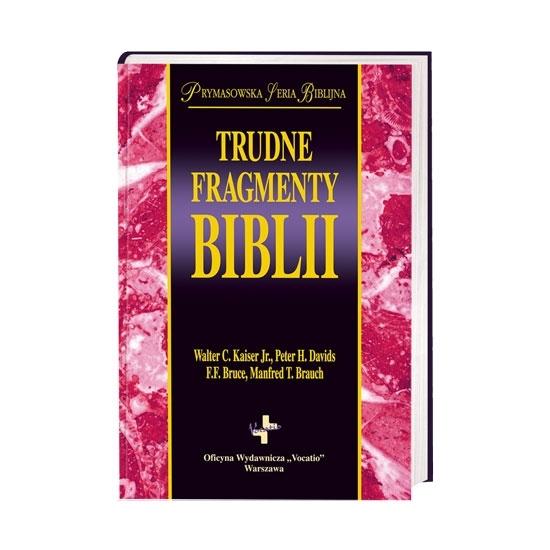 Trudne fragmenty Biblii - Prymasowska Seria Biblijna : Książka
