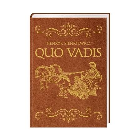 Quo Vadis - Henryk Sienkiewicz : Wydanie jubileuszowe : Książka