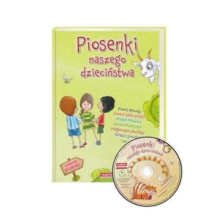 Piosenki naszego dzieciństwa. Ilustrowany śpiewnik z płytą CD