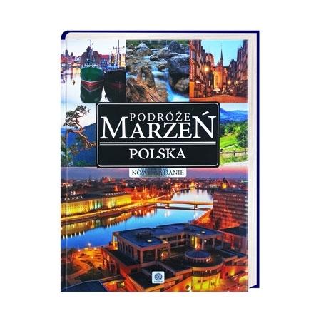 Podróże marzeń. Polska : Album
