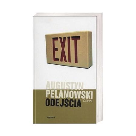 Odejścia - Augustyn Pelanowski OSPPE