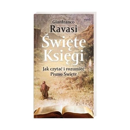 Święte księgi. Jak czytać i rozumieć Pismo Święte - Gianfranco Ravasi : Książka