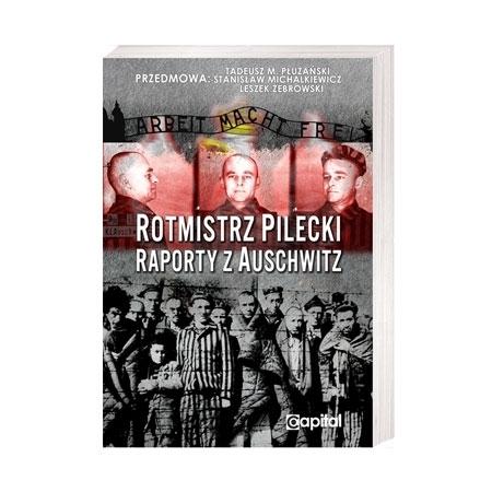 Rotmistrz Pilecki. Raporty z Auschwitz - Witold Pilecki : Książka
