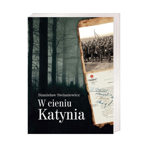 W cieniu Katynia - Stanisław Swianiewicz : Książka