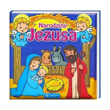 Narodziny Jezusa - książeczka do kąpieli : Książka