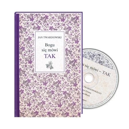 Bogu się mówi TAK - ks. Jan Twardowski : Książka z płytą CD