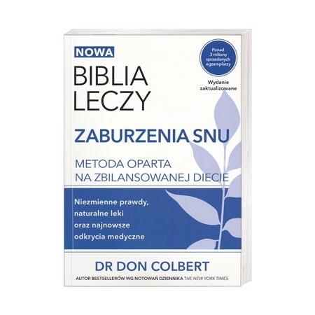 Biblia leczy. Zaburzenia snu - dr Don Colbert :  Książka