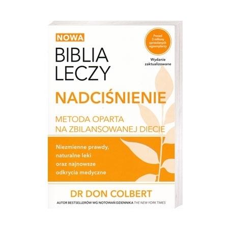 Biblia leczy. Nadciśnienie - dr Don Colbert : Książka