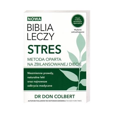 Biblia leczy. Stres - dr Don Colbert : Książka
