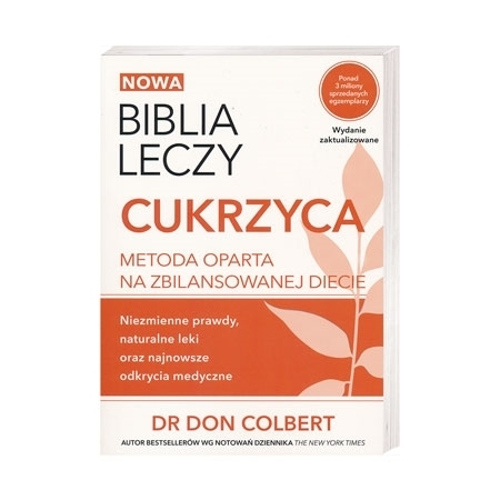 Biblia leczy. Cukrzyca - dr Don Colbert : Książka