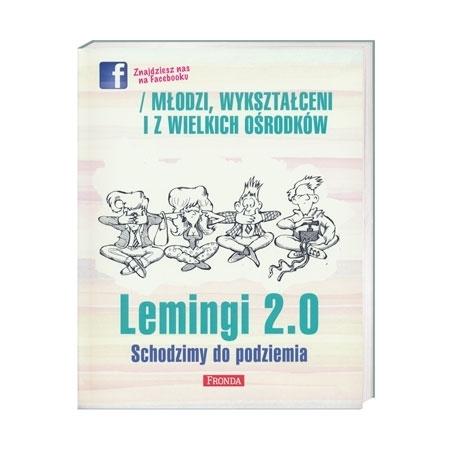 Lemingi 2.0. Schodzimy do podziemia - Jerzy A. Krakowski : Książka