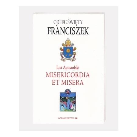 List Apostolski MISERICORDIA ET MISERA - Ojciec św. Franciszek : Książka
