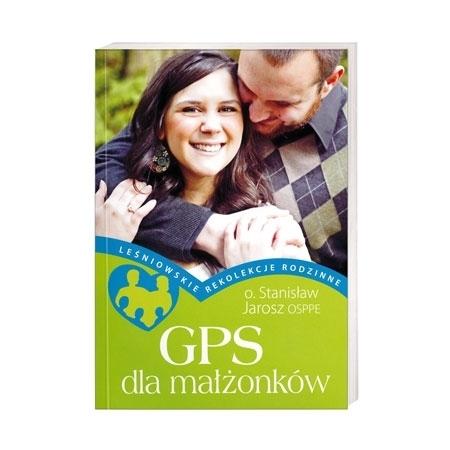 GPS dla małżonków  - o. Stanisław Jarosz : Książka
