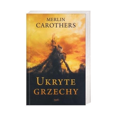 Ukryte grzechy - Merlin Carothers : Książka