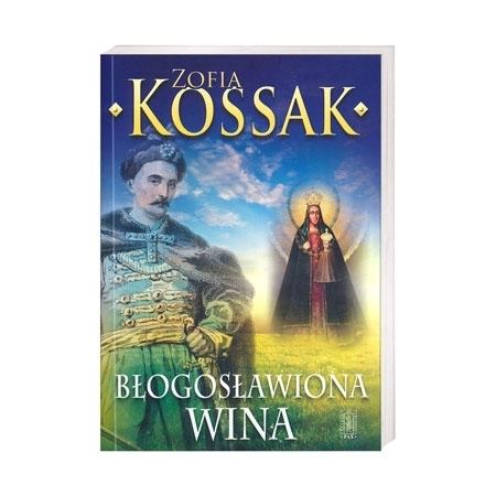 Błogosławiona wina - Zofia Kossak : Książka