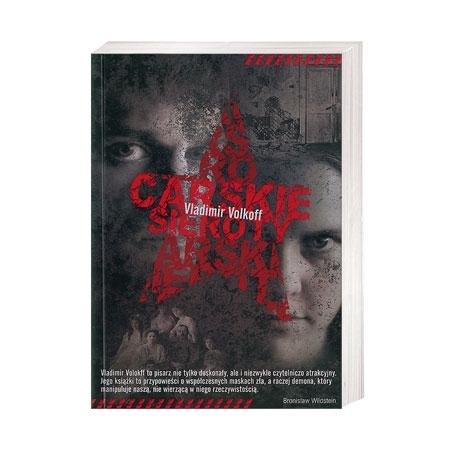 Carskie sieroty - Vladimir Volkoff : Książka